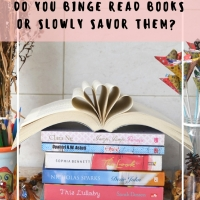 Do You Binge Read Books or Slowly Savor Them?
